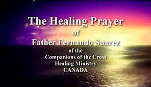A Healing Prayer by Fr. Suarez